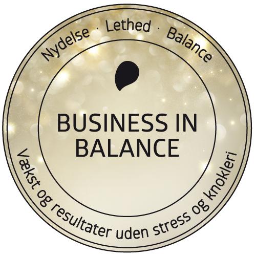 Business in Balance, transformerende forløb for dig der vil skabe vækst og udvikling med balance og nydelse. Få succes i arbejdslivet uden stress og familiekaos. Med coach og forfatter Lisbeth Fruensgaard
